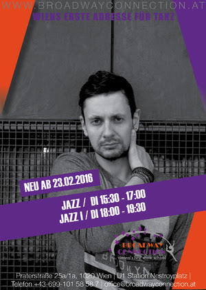 Jazz Dienstag 15:30-17:00 Jazz I Dienstag 18:00-19:30 Start: 23.02.2016